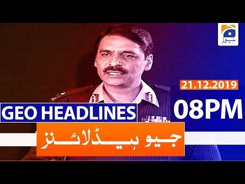 Geo Headlines - 08 PM | 21st December 2019