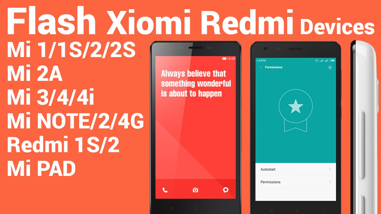 Flash Xiaomi MI Devices Rom|Fastboot Method - Redmi Note 4G,1S,2,Mi  1,1s,2s,2a