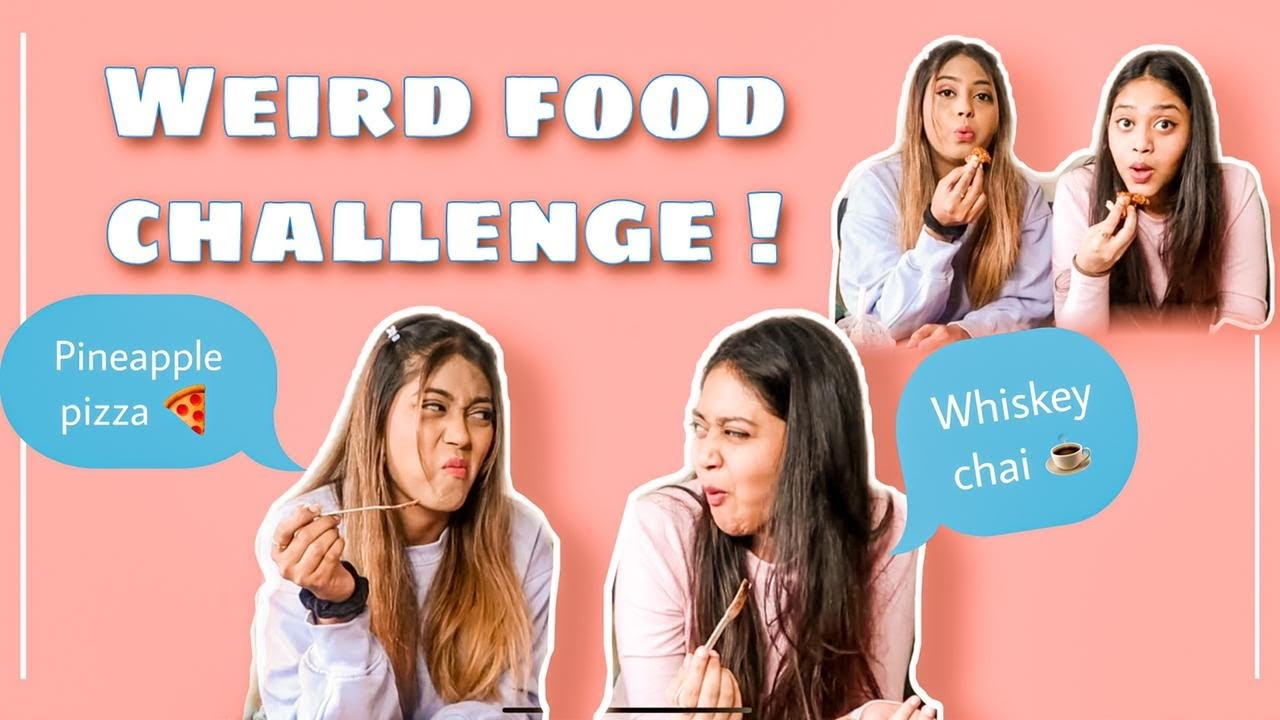 TASTING WEIRD FOOD FT BHAVIKA JADHAV | KAJAL JADHAV