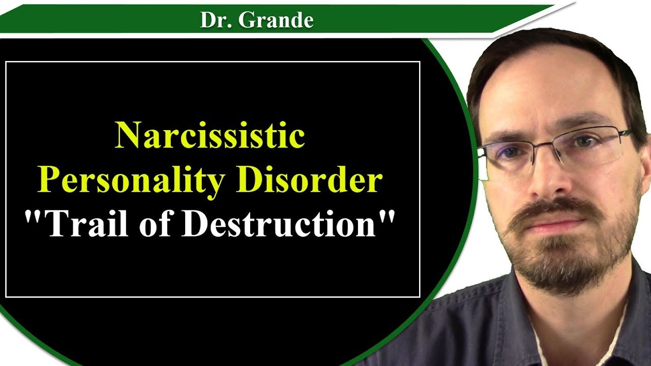 Narcissistic Personality Disorder and the