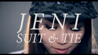 Repeat youtube video Suit and Tie (REMAKE) - JENI