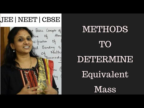 Methods to determine Equivalent masses| cbse grade XI | JEE/CBSE|NEET.