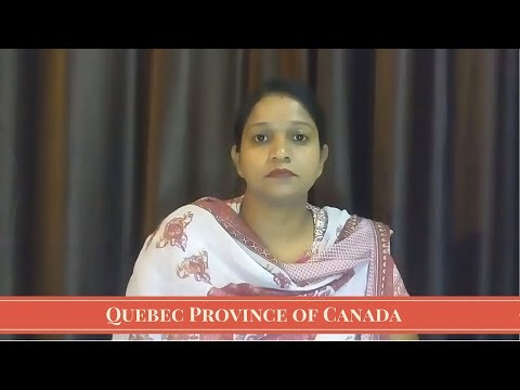 Immigrate and Settle in Quebec Province of Canada | Best Province in Canada