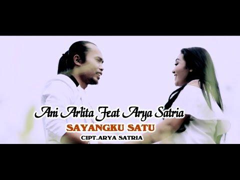 Arya Satria Feat Ani Arlita - Sayangku Satu [OFFICIAL]