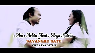 Gambar cover Arya Satria feat Ani Arlita - Sayangku Satu [OFFICIAL]