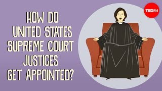 How do US Supreme Court justices get appointed? - Peter Paccone thumbnail