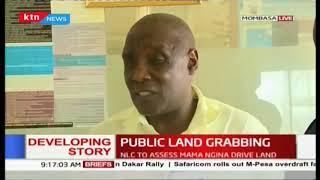 Public land grabbing : NLC to asses Mama Ngina drive land