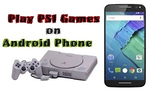 How To  Download and Play Playstation Games On Android With Emulator Awe PSX ( No PC )