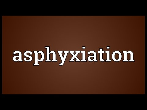 Asphyxiation Meaning