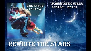 Rewrite The Stars - Zac Efron, Zendaya [ HQ/HD Audio]  (Subtitulos Español & Lyrics Ingles)