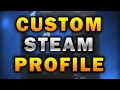 CUSTOM STEAM PROFILE TIPS AND TRICKS TO GET THE BEST STEAM PROFILE (SIMPLE AND FAST)✅☑️✅☑️