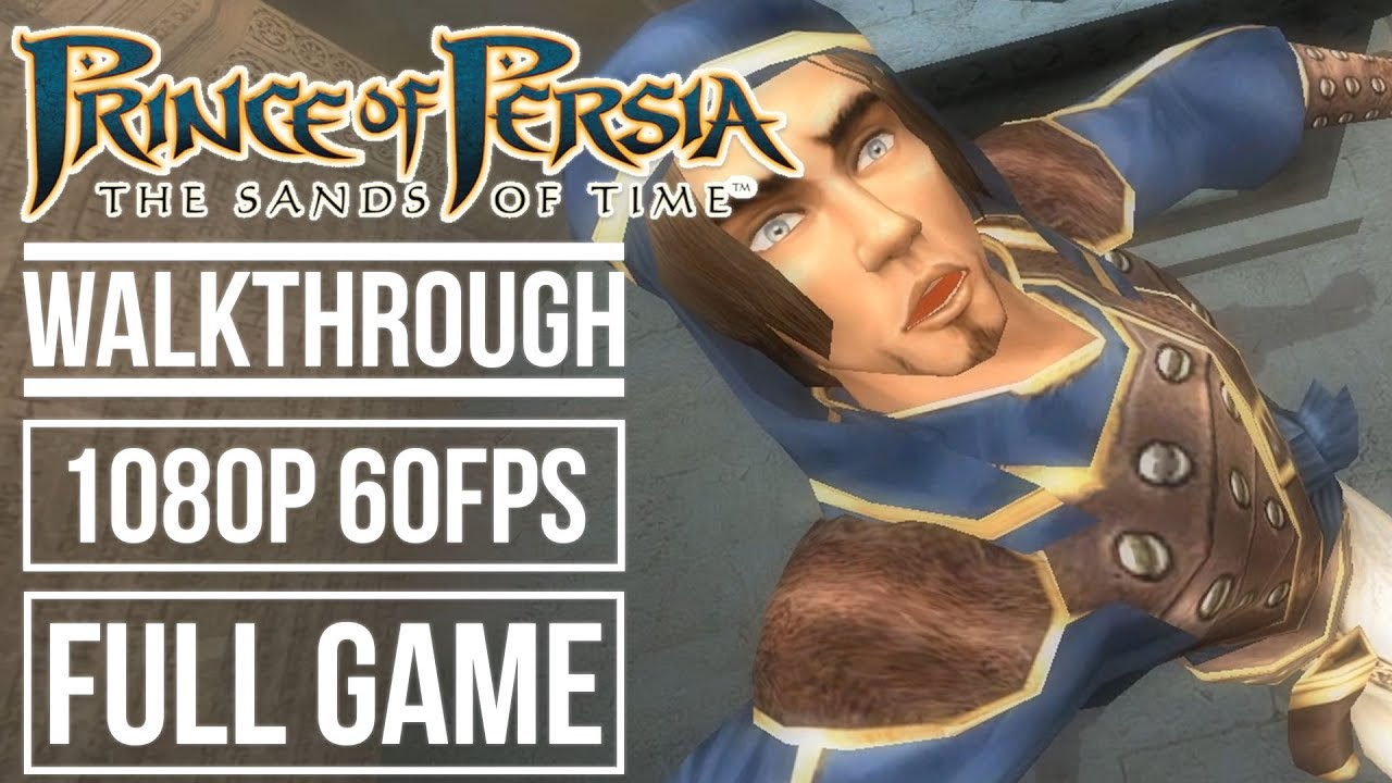 Download PRINCE OF PERSIA THE SANDS OF TIME Gameplay Walkthrough FULL GAME No Commentary (1080p HD 60fps)
