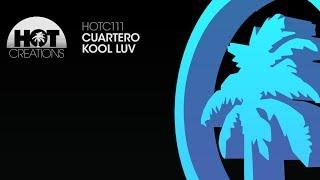 Cuartero - Kool Luv
