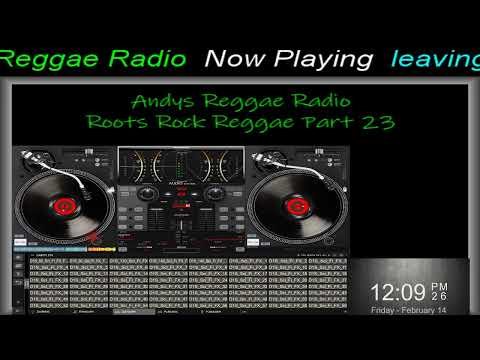 Andys Reggae Radio - Roots Rock Reggae Part 23