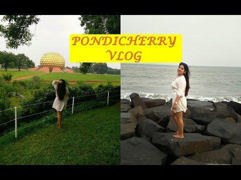 Pondicherry Travel Vlog: Things to Do, Places to Visit | Bhumika Thakkar