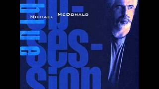 The Meaning of Love Michael Mcdonald Australian House Pres