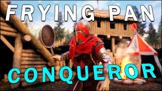 FRYING PAN CONQUEROR - Mordhau (Battle Royale)