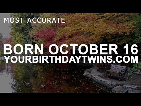 Born on October 16 | Birthday | #aboutyourbirthday | Sample