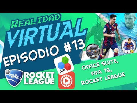 Ep. 13 Realidad Virtual Leo´s Fortune, Flipagram, Fifa 16, Rocket League, Wolfenstein