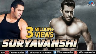 Suryavanshi Full Movie | Hindi Movies 2018 Full Movie | Salman Khan Movies | Bollywood Action Movies