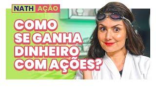 COMO GANHAR DINHEIRO COM AÇÕES? APENAS PARA INICIANTES  #Nathação
