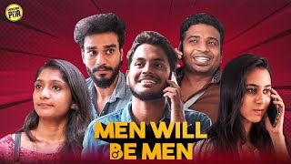 Men Will Be Men | Random Video | Unakkennapaa