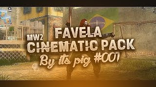 Favela Cinematic Pack [MW2] By its Pig #001