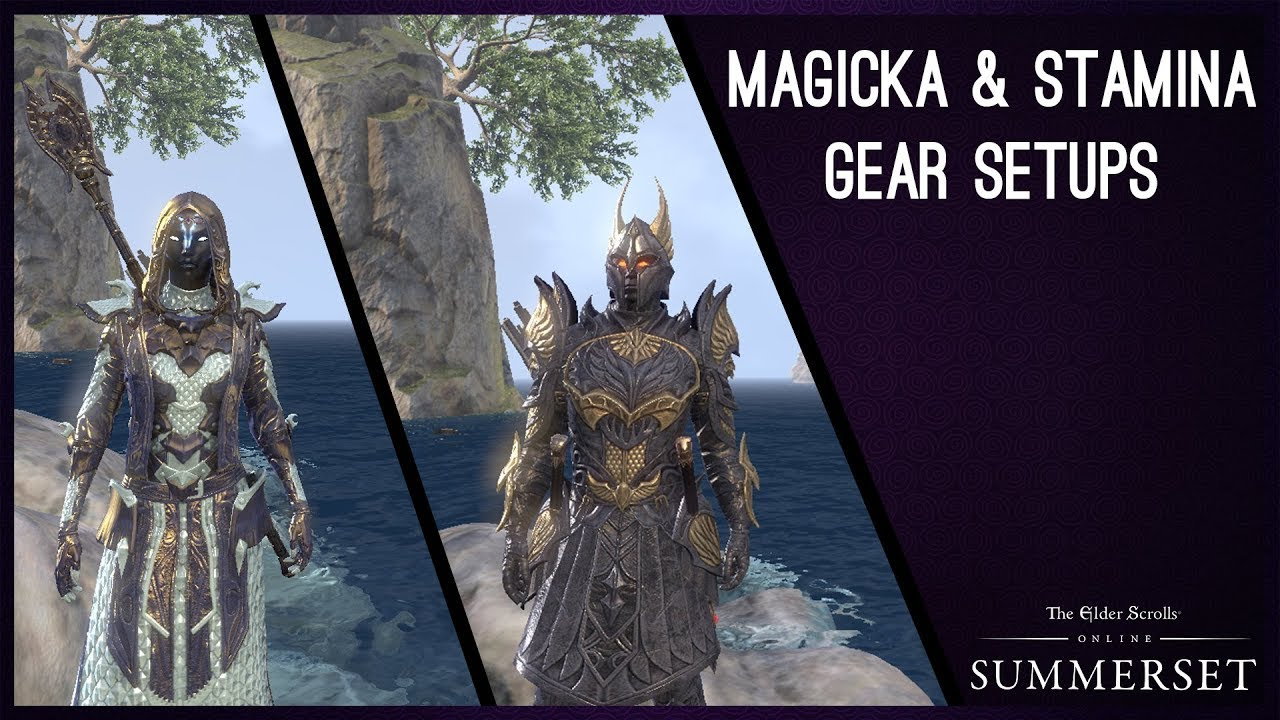 Magicka & Stamina Gear Setups for Summerset Chapter ESO
