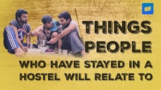 ScoopWhoop: Things People Who Have Stayed In A Hostel Will Relate To thumbnail