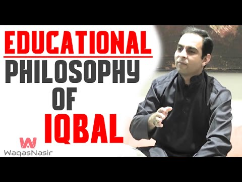 Educational Philosophy Of Allama Iqbal -By Qasim Ali Shah | In Urdu