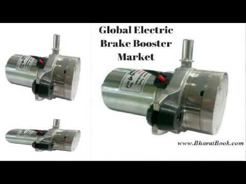 Global Electric Brake Booster Market