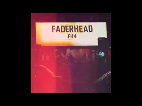 Faderhead - Every Day Is One Less (Official / With Lyrics)