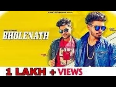 Bholenath - Haryana Ka Chora New Song 2019