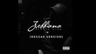 Skusta Clee - Zebbiana (Cyrel Separez Reggae Cover) New reggae 2020