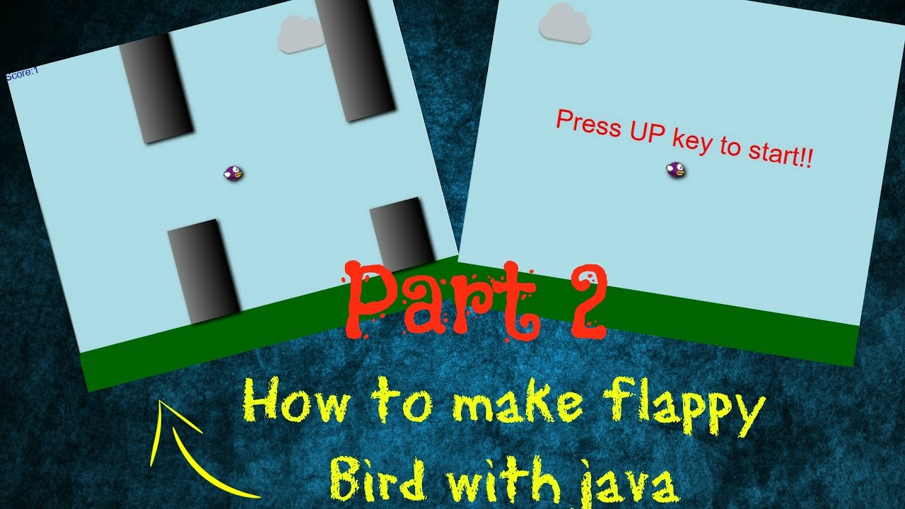 How To Make Flappy Bird Using Java And Javafx Part 2 Minesweeper Programming Exercises In