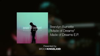 BKxLA | Brandyn Burnette | Made of Dreams