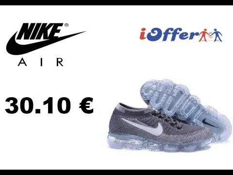 UNBOXING IOFFER NIKE VAPORMAX 30.10 € PAS CHER !
