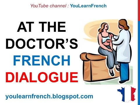 French Lesson 78 - At the doctor's Chez le médecin Health Dialogue Conversation English subtitles