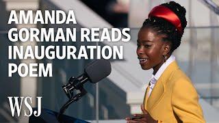 Amanda Gorman's Biden Inauguration Poem | WSJ