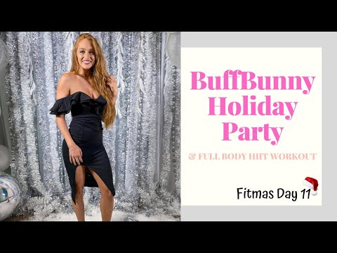 BUFFBUNNY COLLECTION HOLIDAY PARTY + Full Body HIIT Workout