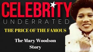The Price Of The Famous - The Mary Woodson Story (Al Green Girlfriend)