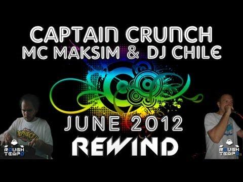 CAPTAIN CRUNCH / MAKSIM / DJ CHILE - Rough Tempo LIVE! - April 2012