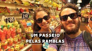 UM PASSEIO PELAS RAMBLAS| LA BOQUERIA, BARCELONA