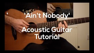 'Ain't Nobody' by Chaka Khan - Acoustic Guitar Tutorial