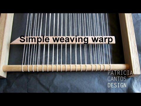 Simple warp for weaving - Weaving lessons for beginners