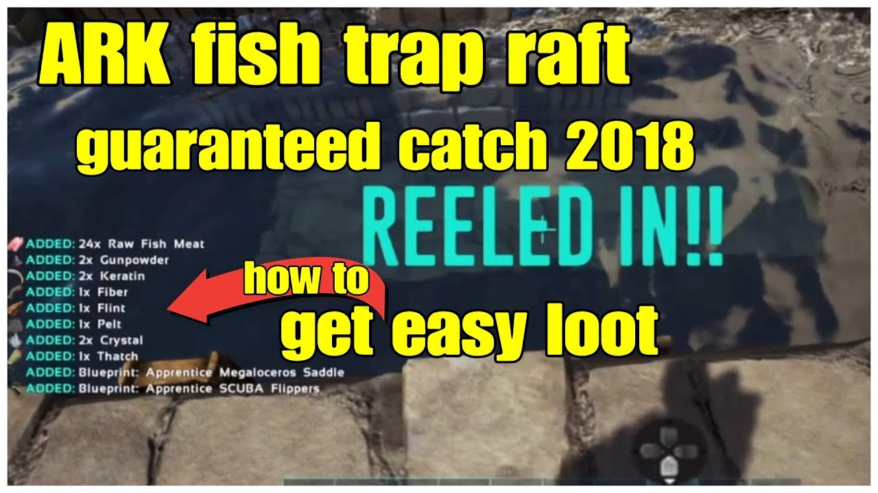 Guaranteed catch fish fast n easy get loot w fish trap raft ark guaranteed catch fish fast n easy get loot w fish trap raft ark survival malvernweather Gallery