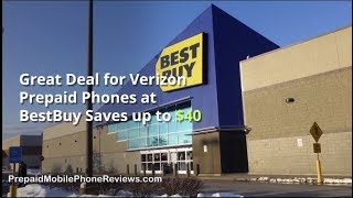 Great Deal for Verizon Prepaid Phones at BestBuy Saves up to $40