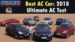 OVERDRIVE | Best AC Car: The Ultimate AC Test Among the Best Cars | CNBC TV18