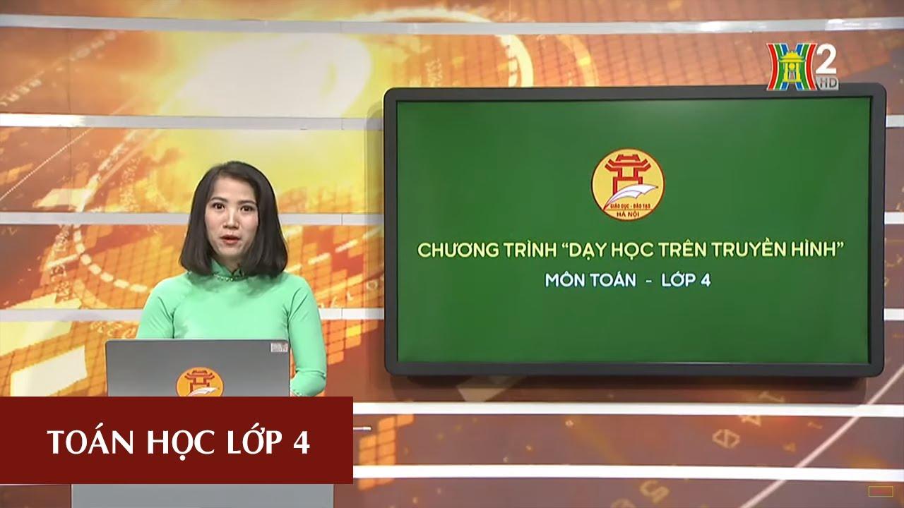 MÔN TOÁN - LỚP 4 | PHÉP NHÂN PHÂN SỐ | 19H45 NGÀY 17.04.2020 | HANOITV