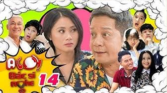 ALÔ BÁC SĨ NGHE #14 FULL | Minh Nhí phản đối con việc chăm cháu - Thanh Hiền lo lắng sức khỏe chồng